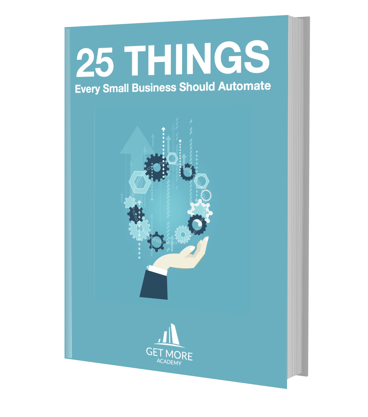 25 things every small entrepreneurs should automate
